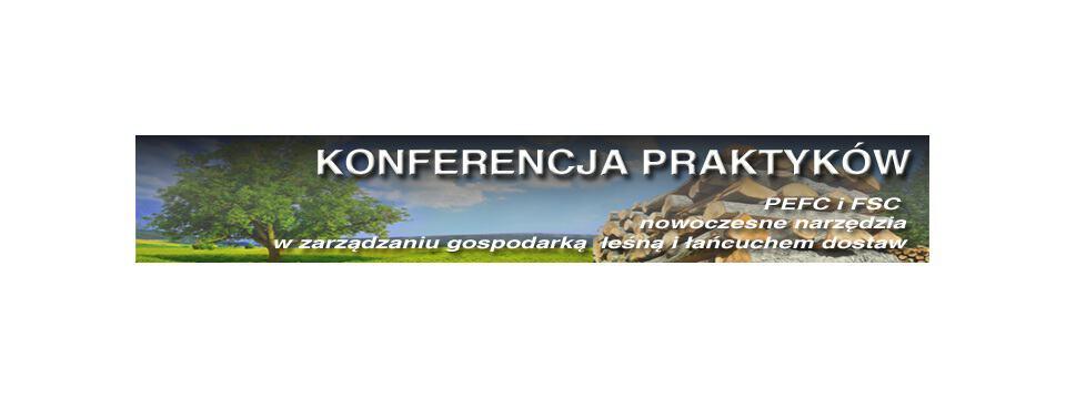 """Konferencja """"GLOBALNE STANDARDY PEFC i FSC"""""""