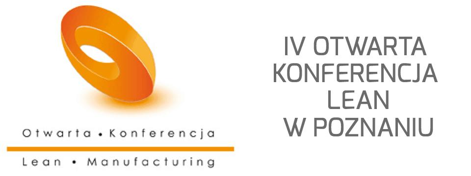 IV Otwarta Konferencja Lean w Poznaniu – podsumowanie