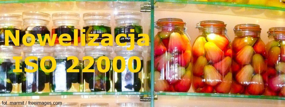 Nowelizacja ISO 22000 także w naszych, polskich rękach!