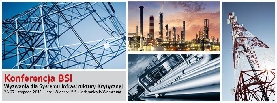 Konferencja BSI – Wyzwania dla systemu infrastruktury krytycznej