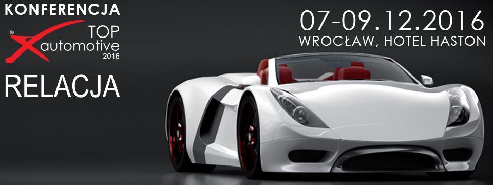 TOP automotive 2016 – II edycja Konferencji już za nami