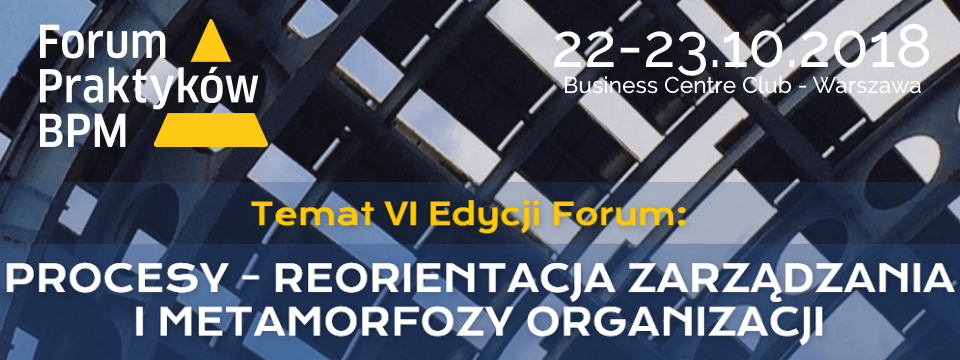 Forum Praktyków BPM 2018