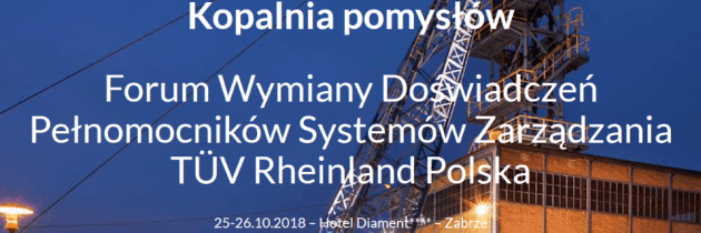 Forum Wymiany Doświadczeń Pełnomocników Systemów Zarządzania TÜV Rheinland Polska