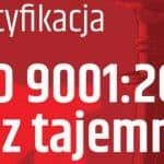 System zarządzania jakością i jego dowód: certyfikat ISO 9001:2015