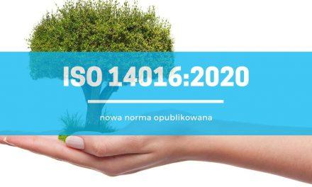 ISO 14016:2020 – opublikowana