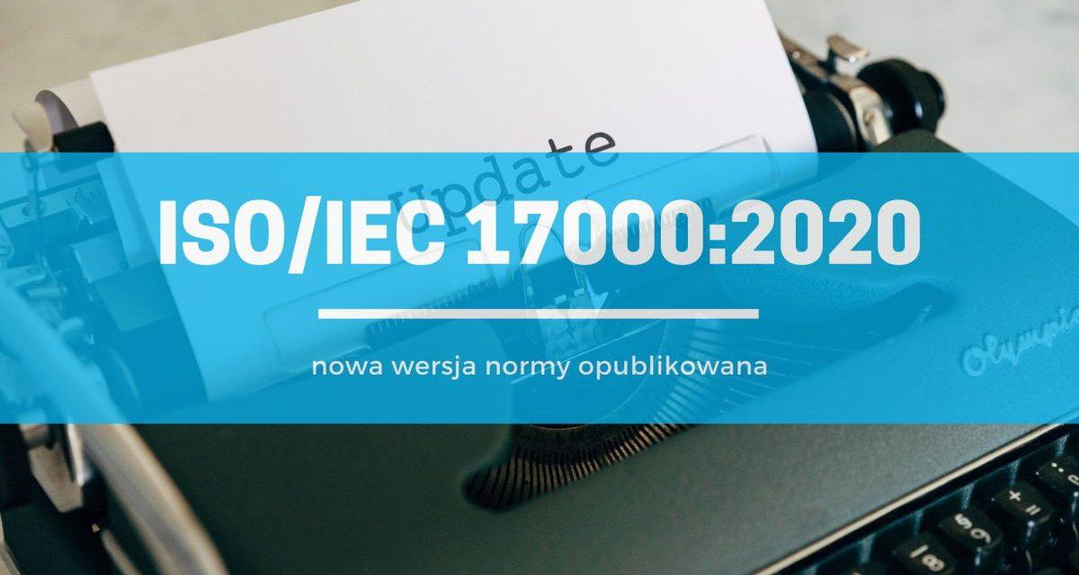 ISO/IEC 17000:2020 opublikowana