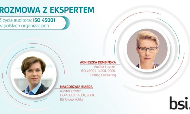 Z życia auditora: ISO 45001 w polskich organizacjach